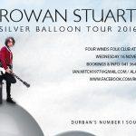 "Rowan Stuart's ""Silver Balloon Tour"" heads to Port Elizabeth"