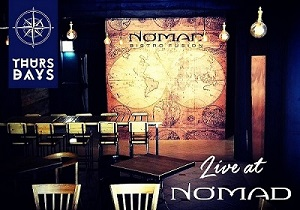 Nomad Bistro & Bar launches 'Live at Nomad' Thursdays