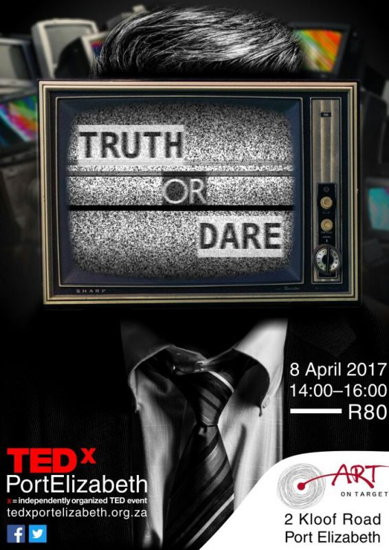 TEDxPortElizabeth Truth or Dare
