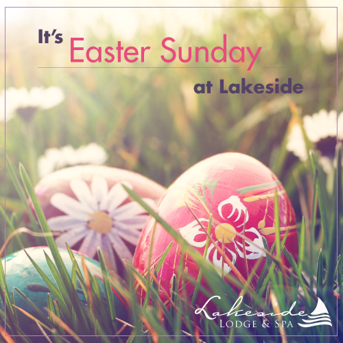 Easter treats for the whole family at Lakeside Lodge & Spa