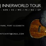 Rowan Stuart's Innerworld Tour (Port Elizabeth)