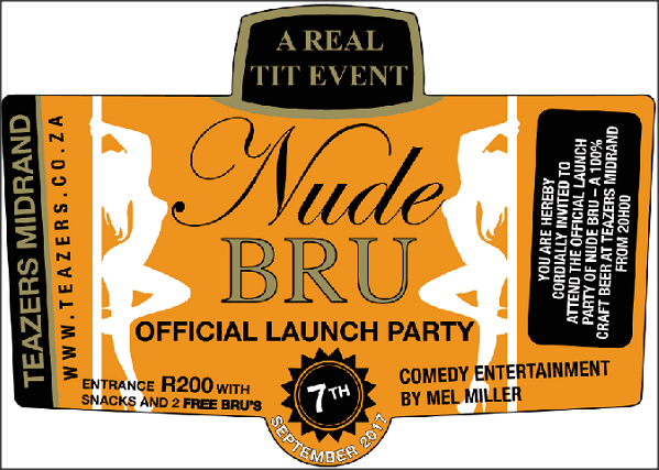 Teazers Own 100% Craft Beer Nude Bru Official Launch