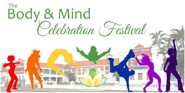 Body and Mind Celebration Festival 30 September – 01 October!!