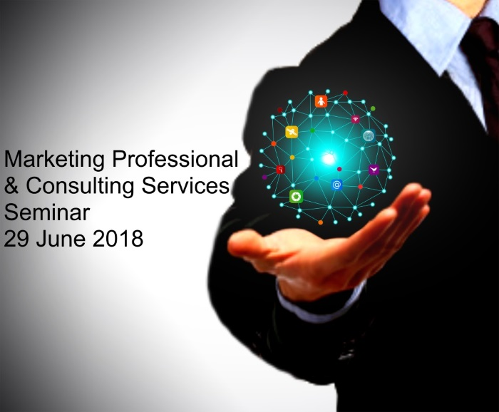 Marketing Professional & Consulting Services –  Learn How to Market Your Consulting Practice, Knowledge and Expertise training seminar