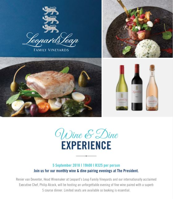 A PREMIUM PAIRING OF LEOPARD'S LEAP WINES & CULINARY CREATIONS AT THE PRESIDENT HOTEL