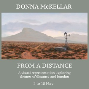 \'From a Distance\', a solo exhibition by Donna McKellar