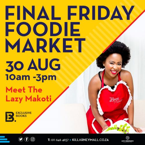 The Lazy Makoti and Killarney Mall Foodie Market