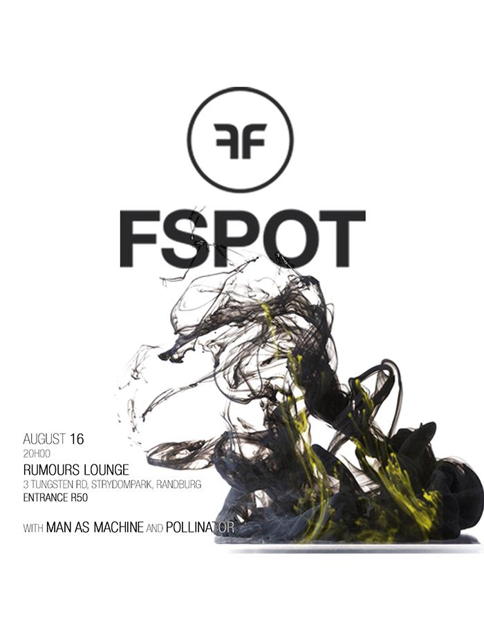 Fspot - Man As Machine - Pollinator live at Rumours Lounge