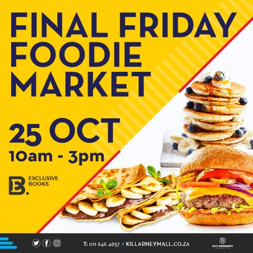 October Final Friday Foodie Market with Killarney Mall